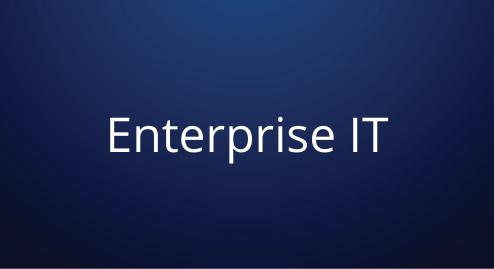 Enterprise IT